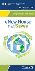 ECOENERGY A NEW HOUSE THAT SAVES (PAMPHLET) (MAX 50)