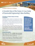 A GRANDER VIEW OF THE FUTURE: A CASE STUDY OF ENERMODAL ENGINEERING'S NEW BUILDING (2012)