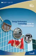 ENERGY PERFORMANCE CONTRACTING: GUIDE FOR FEDERAL BUILDINGS (2013)