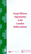 ENERGY EFFICIENCY OPPORTUNITIES IN THE CANADIAN RUBBER INDUSTRY