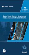 GUIDE TO ENERGY EFFICIENCY OPPORTUNITIES IN THE CANADIAN PLASTICS PROCESSING INDUSTRY (MAX 25)