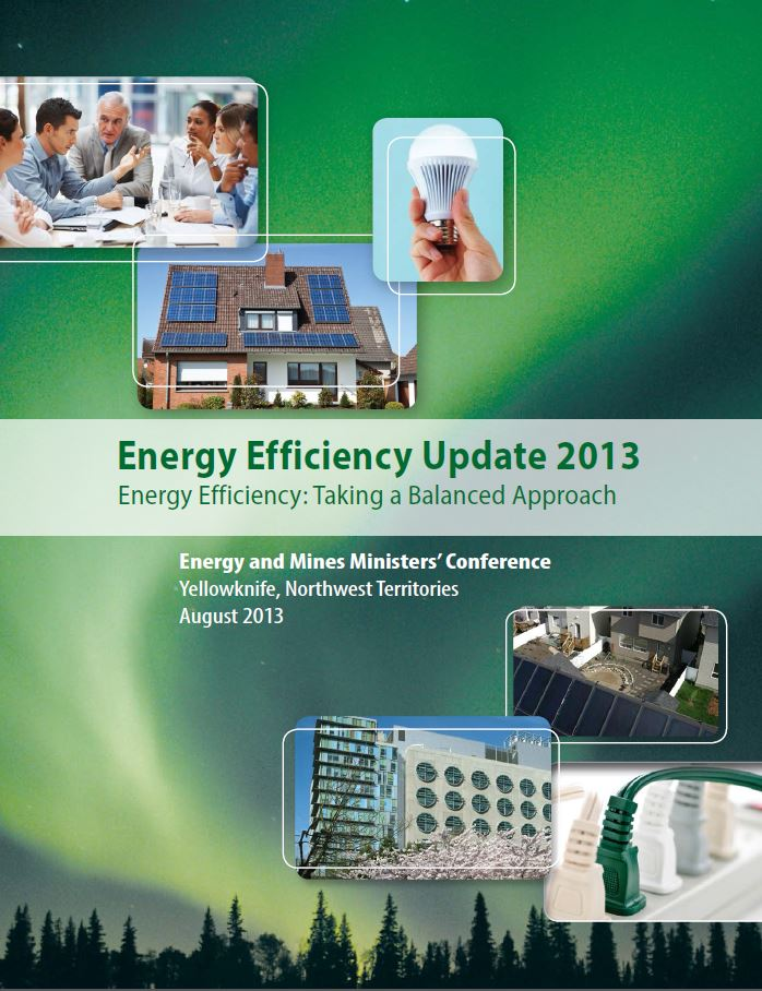 ENERGY EFFICIENCY UPDATE 2013 Energy Efficiency: Taking a Balanced Approach