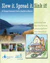 cover page of guidebook, titled, Slow it. Spread it. Sink it. An Okanagan Homeowner's Guide to Using Rain as a Resource