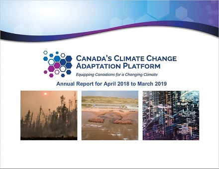 Cover of Canada's Climate Change Adaptation Platform Annual Report for the period of April 2017 to March 2018