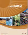 cover of report, titled, From Impacts to Adaptation: Canada in a Changing Climate 2007