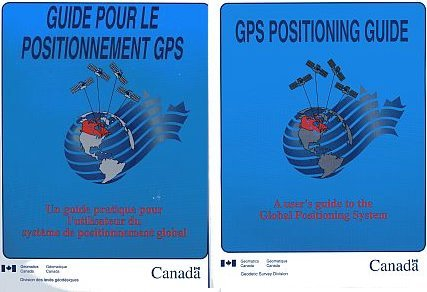 "Front cover of the English and French version of the ""GPS Positioning Guide"" document produced by the Geodetic Survey Division"