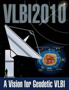 Poster for VLBI 2010 with cartoons of a satellite dish and earth processes with the slogan A Vision for Geodetic VLBI
