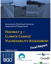 Cover page of case study, titled, Vulnerability of Highway 3 west of Yellowknife
