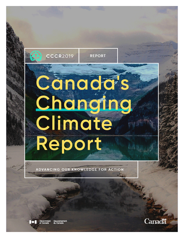 Canada's Changing Climate Report (2019)