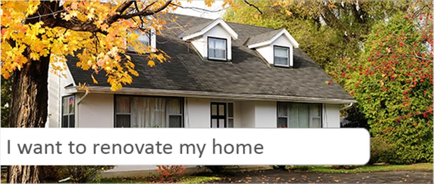 Decorative image of a home. Text caption reads 'I want to renovate my home'