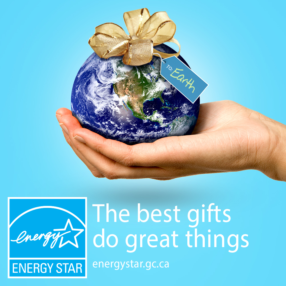 "Hand holding planet with gift tag that says: ""To: Earth"". The best gifts do great things. ENERGY STAR certification logo. energystar.gc.ca"