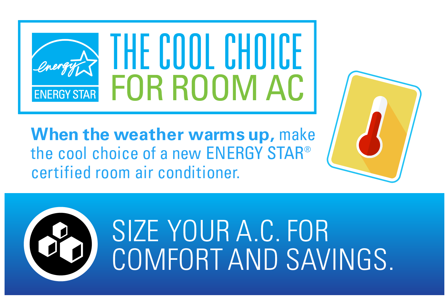 The cool choice for room air conditioners (AC).
