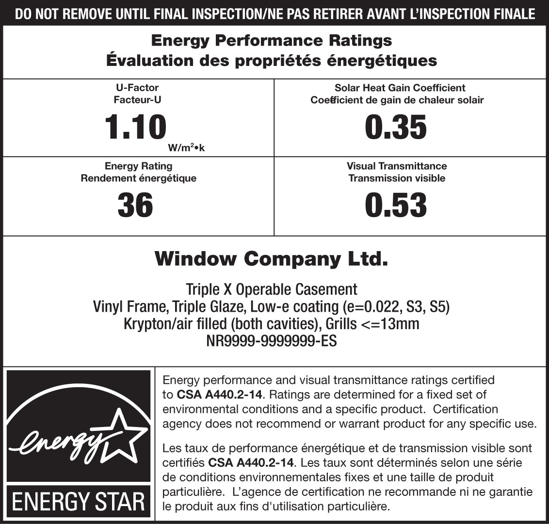 Sample ENERGY STAR / NRCan temporary label for a window. The ENERGY STAR portion has an ENERGY STAR certification mark indicating that the product is certified and the product's specific performance ratings, brand name and model description.