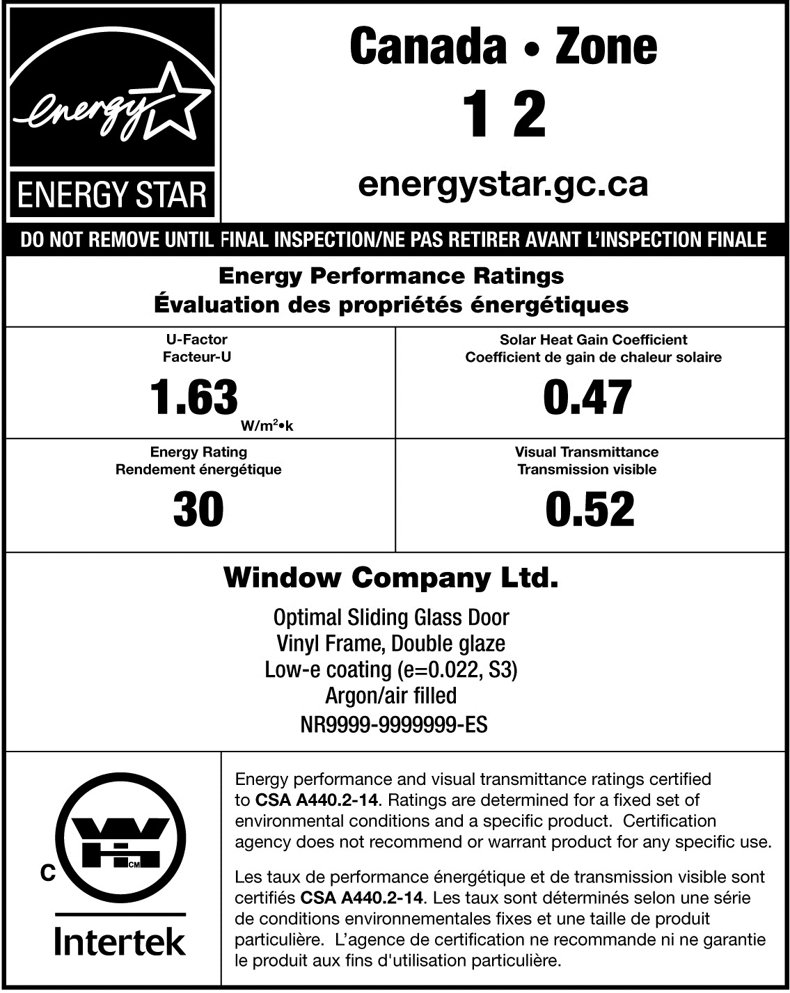 Sample ENERGY STAR / NRCan temporary label for a sliding glass door. The ENERGY STAR portion has an ENERGY STAR certification mark and text indicating that the product is certified for Zones 1 and 2. The NRCan portion has an Intertek / Warnock Hersey certification mark and the product's specific performance ratings, brand name and model description.