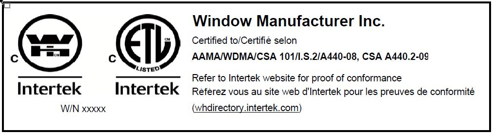 Sample Intertek permanent label or mark showing the name of the manufacturer, the performance standard to which the product is certified to and Intertek's Warnock Hersey and ETL certification marks.