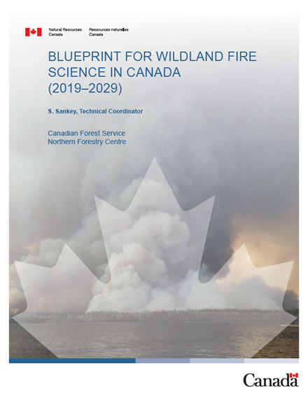 Blueprint for Wildland Fire Science in Canada (2019-2029)