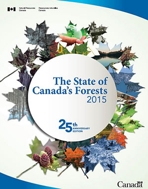 The State of Canada's Forests Report 2015