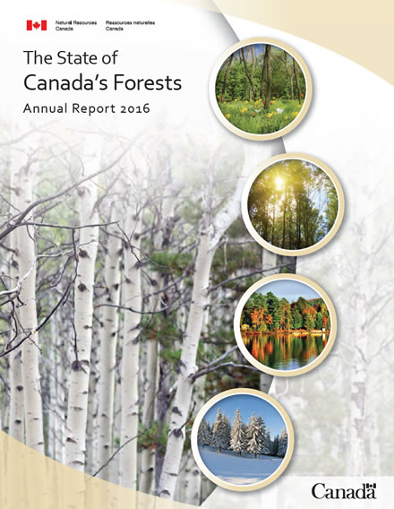 The State of Canada's Forests: Annual Report 2016
