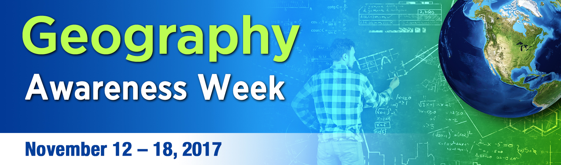 Geography Awareness Week - November 12 - 18, 2017