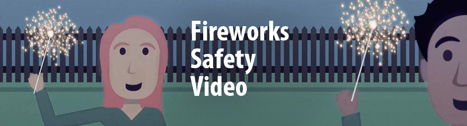 Fireworks Safety Video