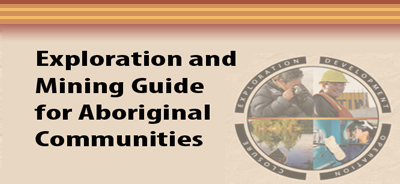 Exploration and Mining Guide for Aboriginal Communities