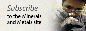 Subscribe to the Minerals and Metals site