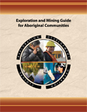 Exploration and Mining Guide for Aboriginal Communities<