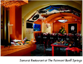 Samurai Restaurant at The Fairmont Banff Springs