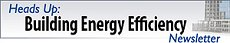 Banner of Heads Up Energy Efficiency newsletter