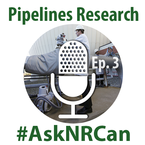 Pipelines Research: Episode 3 #AskNRCan